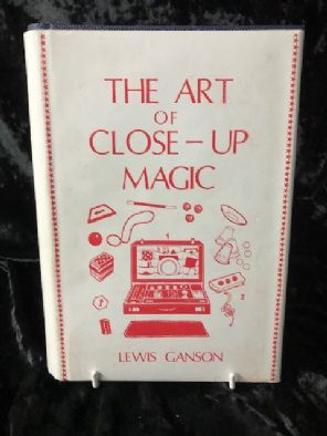 The Art of Close Up Magic by Lewis Ganson